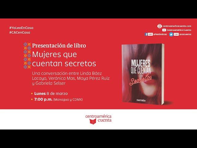 Autores en casa #97 | Presentación de libro: Mujeres que cuentan secretos (08.03.21)