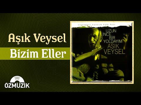 Aşık Veysel Uzun İnce Bir Yoldayım - Bizim Elle (Official Video)
