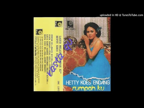 Download musik Hetty koes endang _ Sumpahku Mp3 terbaru 2020