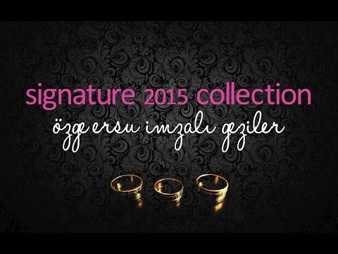 Özge Ersu Gezileri™2015 Signature Collection