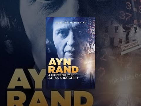ayn-rand-and-the-prophecy-of-atlas-shrugged
