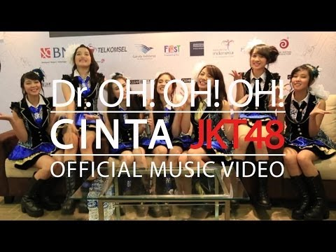 Dr. OH! OH! OH! - Cinta JKT48