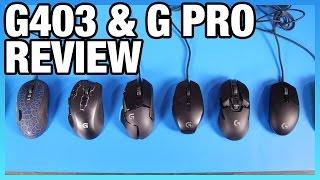Logitech G403 & G Pro Review