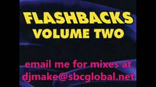 Flashbacks Vol 2 - Bad Boy Bill - Wbmx Freestyle Mix Heartthrob Classics Rollerskating Jams
