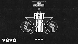"H.E.R. - Fight For You (From the Original Motion Picture ""Judas and the Black Messiah"" ..."