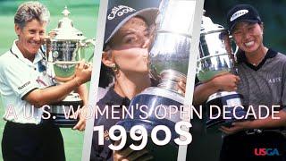 A U.S. Women's Open Decade: 1990s