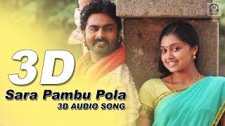 Sara Pambu Pola 3D Audio Song   Kozhi Koovuthu   Must Use Headphones   Tamil Beats 3D