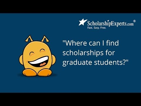 How to Find Scholarships for Graduate Students
