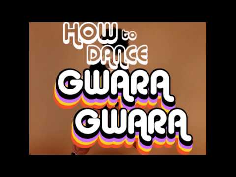How to Dance Gwara Gwara
