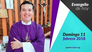 Evangelio del domingo 11 de febrero de 2018