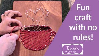 How To Make String Art | Pinterest Project | Jendi's Journal