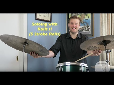 Jazz Drum Lesson: Soloing with Rolls II (5 Stroke Rolls)