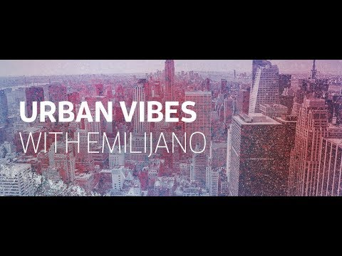 Urban Vibes 072 (with Emilijano) 12.09.2017