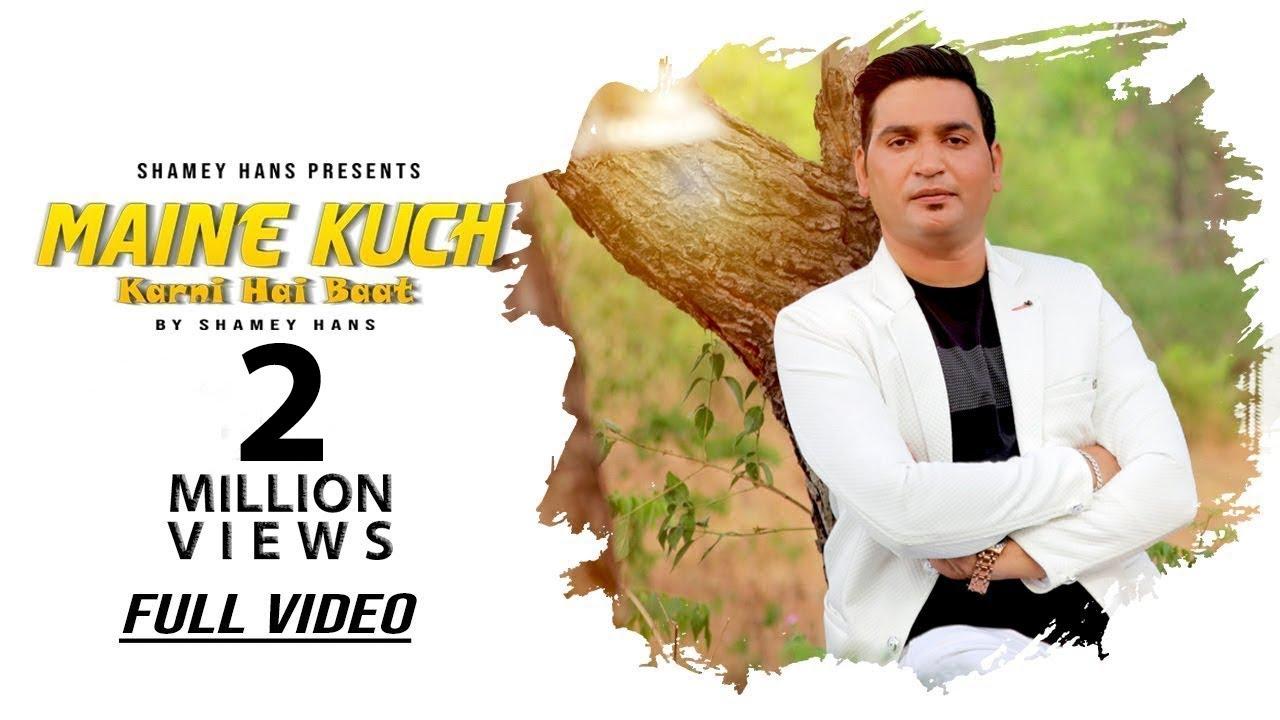 Download New Masih Song - Maine Kuch Karni Hai Baat   Full Video   Shamey Hans   New Masih Song 2019