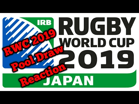 Rugby World Cup 2019 Pool Draw Reaction