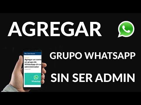 ¿Cómo Agregar un Contacto a un Grupo de WhatsApp SIN ser Administrador?