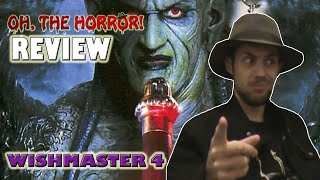 Oh, the Horror! (27): Wishmaster 4