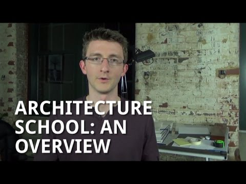 Architecture School: An Overview