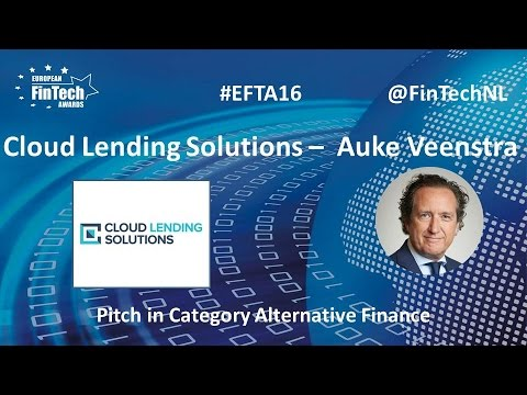 Cloud Lending Solutions Pitch Auke Veenstra in Alternative Finance at EU FinTech Awards 2016