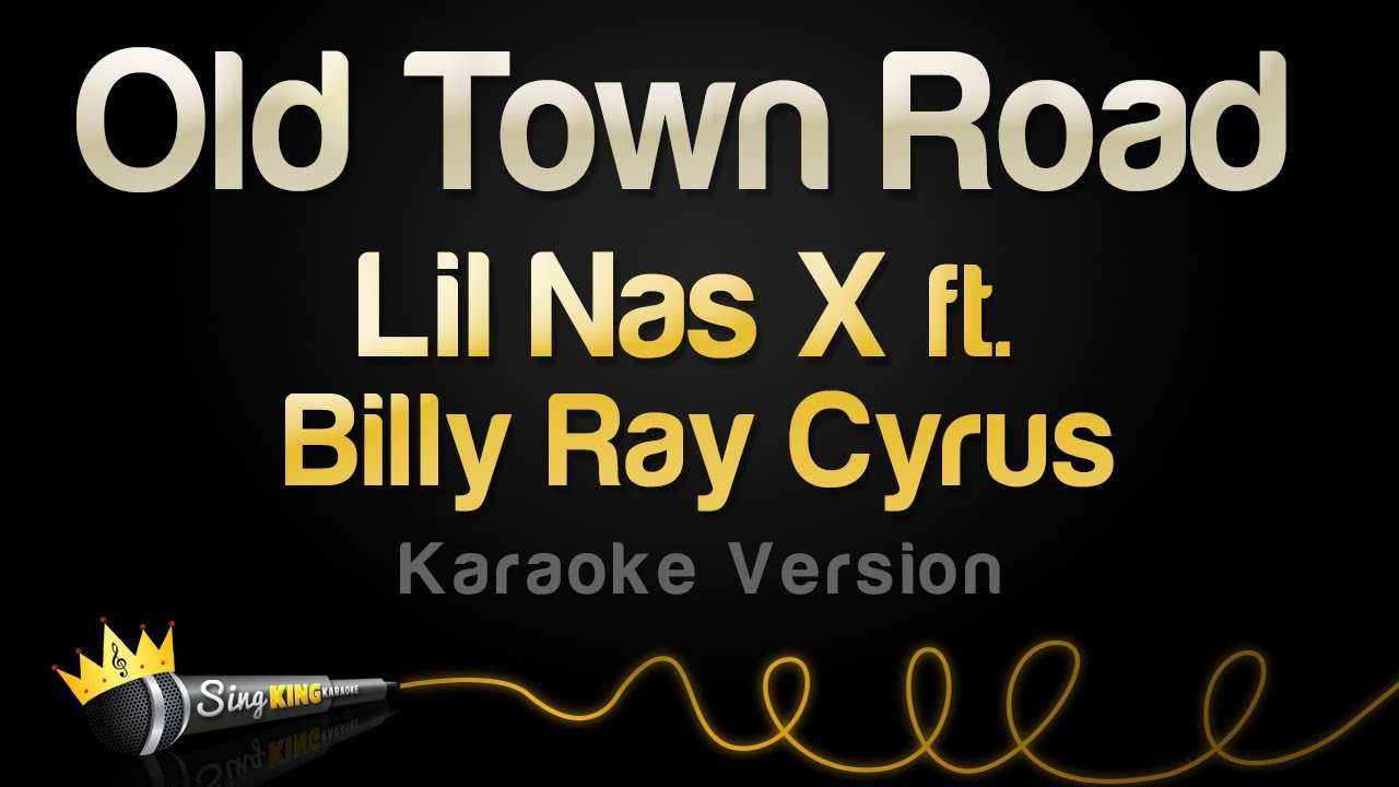 Lil Nas X ft  Billy Ray Cyrus - Old Town Road (Remix) (Karaoke Version)