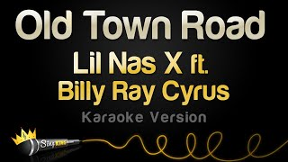 Lil Nas X ft. Billy Ray Cyrus - Old Town Road (Remix) (Karaoke Version)