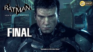 Batman Arkham Knight Final Español Gameplay PS4   El Desenlace de la Saga Arkham