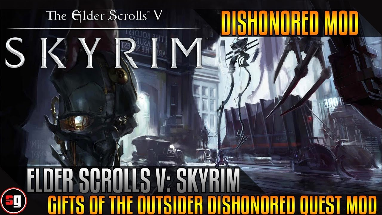 the elder scrolls v skyrim gifts of the outsider dishonored quest
