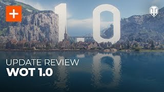 Update Review: World of Tanks 1.0