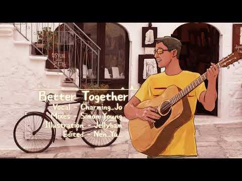 CharmingJo♬ Jack Johnson - Better Together Cover