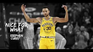"""Stephen Curry Mix 2018 - """"Nice For What"""""""