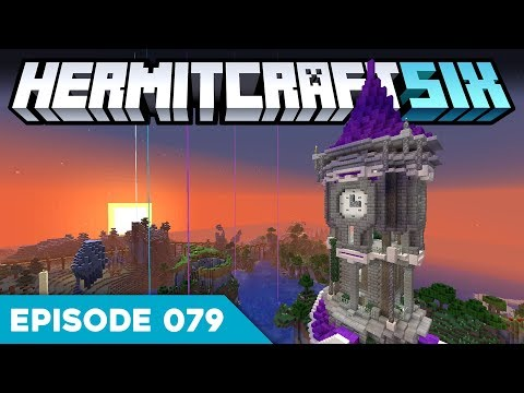 Hermitcraft VI 079 | TALLEST BUILD YET! 🗼 | A Minecraft Let's Play