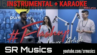 Flashup | Knox Artiste Instrumental Karaoke With Lyrics | One Beat Mashup | Mi Gente | SR MUSiCS