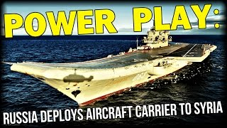 POWER PLAY: RUSSIA DEPLOYS AIRCRAFT CARRIER TO SYRIA