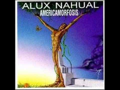 Alux Nahual - Qué Me Paso?