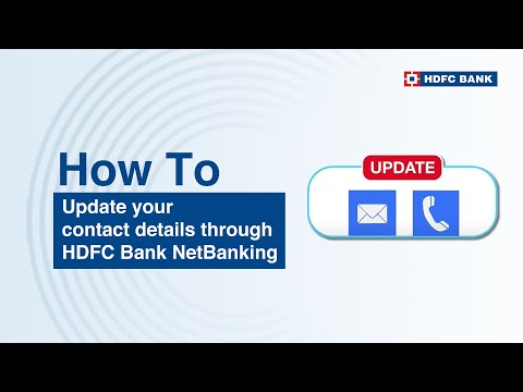 How To Update Your Contact Details Through HDFC Bank NetBanking