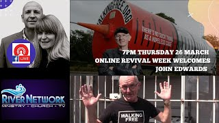 Revival ONLINE with Evangelist's Terry & Jill Eckersley & John Edwards