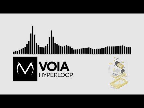 [DnB] - Voia - Hyperloop [Free Download]