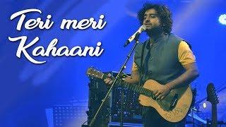 Teri Meri Kahaani (Live) | Arijit Singh | Gabbar is Back