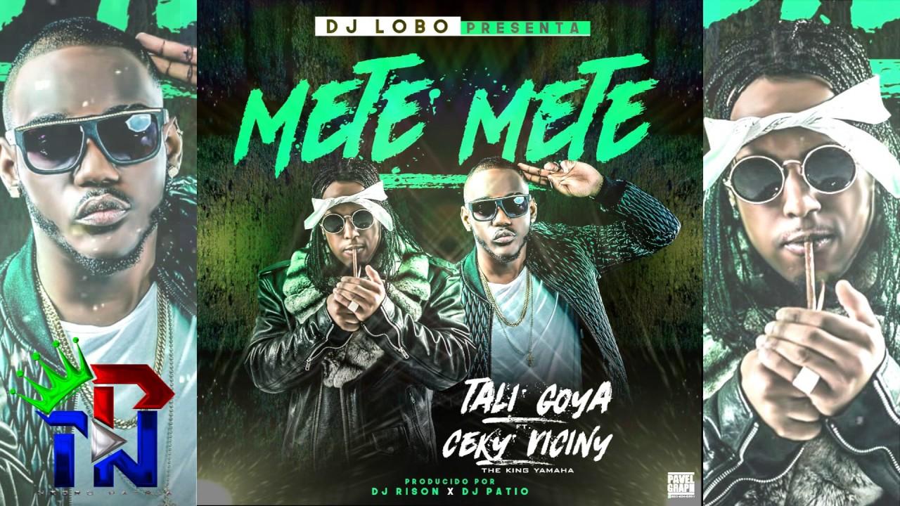 Download Ceky Viciny X Tali Goya - METE METE (PROD: DJ RISON X DJ PATIO)
