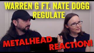 Regulate - Warren G (REACTION! by metalheads)
