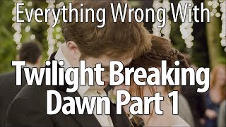 Download Everything Wrong With The Twilight Saga: Breaking Dawn - Part 1 Mp3 and Videos