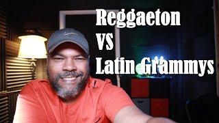 EL CHOMBO HABLA DEL REGGAETON VS LATIN GRAMMYS (CANAL ORIGINAL)