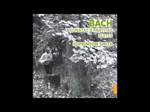 Hopkinson Smith: J. S. Bach, Violin sonata nº2 - BWV 1003
