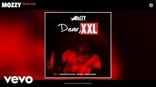 Mozzy - Dear XXL (Audio)