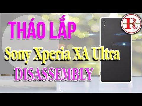 Hướng Dẫn Tháo Lắp Sony Xperia XA Ultra,F3216.rphone