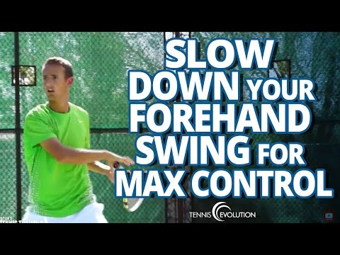 TENNIS FOREHAND TIP | Swing Slower For Control