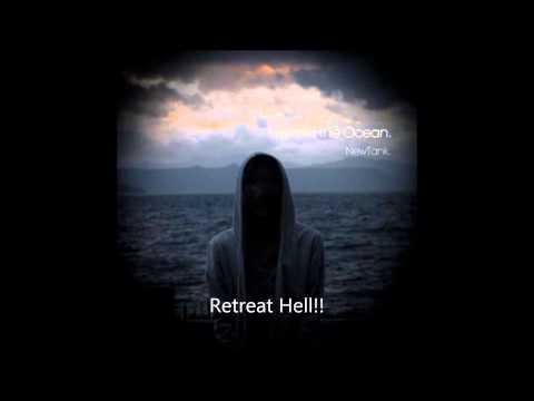 NewTank - Retreat Hell!!