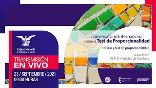 Conversatorio Internacional sobre el Test de Proporcionalidad. 23 sept 2021 I #10AñosDDHH