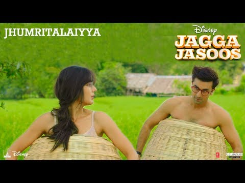 Jagga Jasoos :Jhumritalaiyya Song l Ranbir, Katrina | Pritam Arijit, Mohan | Neelesh