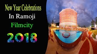 New Year Celebrations In Ramoji Film City 2018 | Celebrities | Hyderabadi Stars |